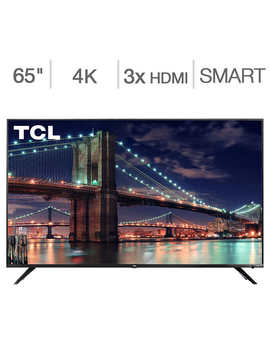 "Tcl 65"" Class   6 Series   4 K Uhd Led Lcd Tv by Tcl"