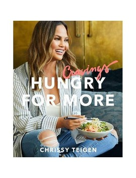 Cravings: Hungry For More By Chrissy Teigen   (Hardcover) by Readerlink
