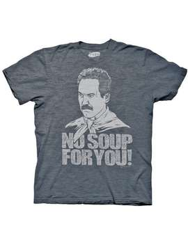Seinfeld Soup Nazi No Soup For You Blue Graphic T Shirt by Generic