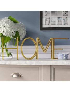 "Tullis ""Home"" Free Standing Decorative Table Top Sign by Wrought Studio"