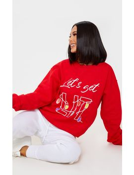Red Lets Get Lit Sweatshirt by Prettylittlething