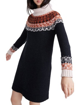Fair Isle Turtleneck Sweater Dress by Madewell
