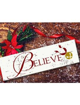 Polar Express Believe Christmas Vinyl Decal Christmas Decor Holiday Decor Wood Sign Stencil Or Christmas Wall Decal Sticker Free Shipping by Etsy