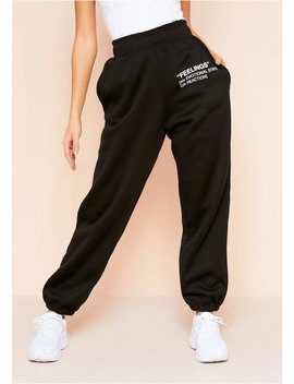 Syra Black Feelings Slogan Joggers by Missy Empire
