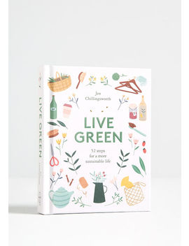 Live Green Book by Chronicle Books