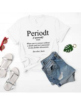 Periodt. Unapologetically Black Educated Bougie And Petty, Petty Shirt, Black And Educated, Black And Petty, Black People Quotes, Black Woma by Etsy