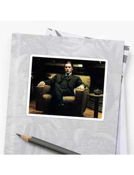 The Godfather   Al Pacino Sticker by First Place Tees