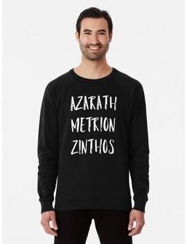 Azarath Metrion Zinthos Lightweight Sweatshirt by Isaiah Hunter