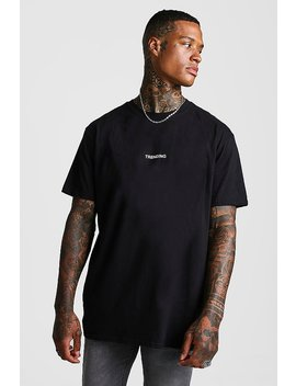 Oversized Trending Slogan T Shirt by Boohoo
