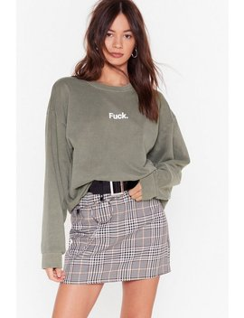 Feeling Idaf Ish Today Sweatshirt by Nasty Gal
