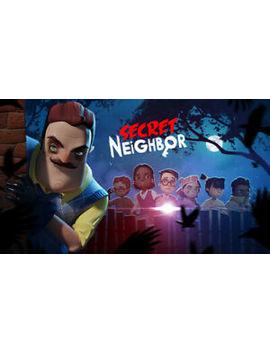 Secret Neighbor   Eu/Uk/Region Free   [New Steam Account] Full Access Pc by Unbranded