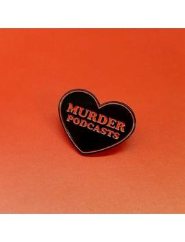 "Heart Shaped ""Murder Podcasts\"" Enamel Pin by Etsy"