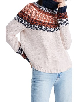 Brookdale Fair Isle Turtleneck Sweater by Madewell