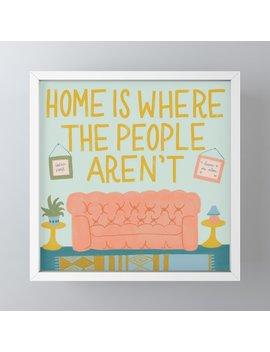 Home Sweet Home Framed Mini Art Print by Society6