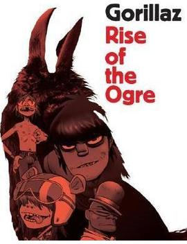 Gorillaz : Rise Of The Ogre by Cass Brown