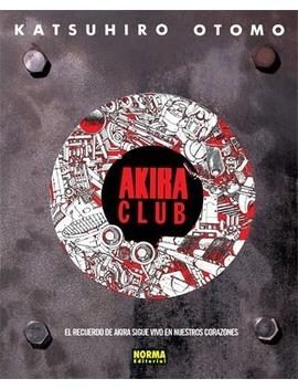 Akira Club by Katsuhiro Otomo