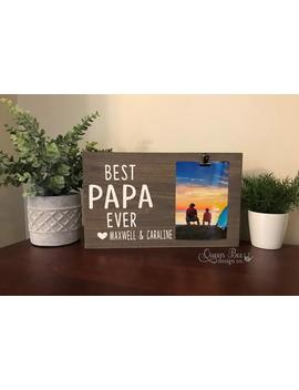Best Papa Ever Picture Frame.Papa Frame.Picture Frame.Father's Day Gift Idea.Display Photos.Photo Hanger.Grandpa Gift.Gift For Grandpa by Etsy
