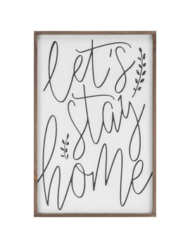 Lets Stay Home Wooden Framed Wall Art by The Range