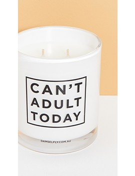 Can't Adult Today   Extra Large White Candle by Damselfly