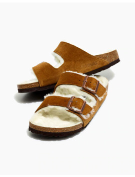 Birkenstock® Suede Arizona Sandals In Shearling by Madewell