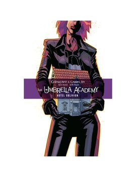 The Umbrella Academy Volume 3: Hotel Oblivion by Gerard Way