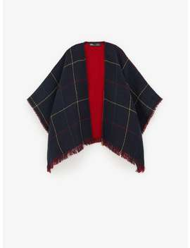Plaid Double Faced Poncho by Zara