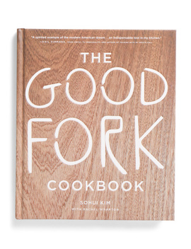 The Good Fork Cookbook by Tj Maxx