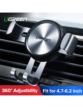 Ugreen Car Phone Holder For Mobile Smartphone Support In Car Cell Phone Stand For I Phone 11 Auto Vent Mount Gravity Holder Stand by Ali Express.Com