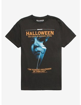 Halloween: The Curse Of Michael Myers Poster T Shirt by Hot Topic