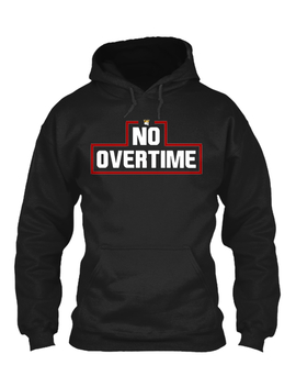 No Overtime Hoodie (Adult) by Teespring