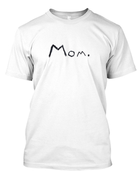 Mom. by Teespring