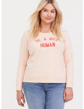 be-a-nice-human-pink-raglan-sweatshirt by torrid