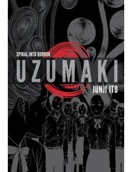 uzumaki-(3-in-1,-deluxe-edition):-includes-vols-1,-2-&-3 by junji-ito
