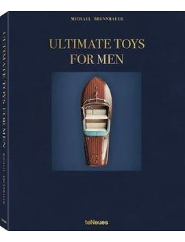 Ultimate Toys For Men by Booktopia