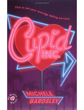 Cupid, Inc. by Better World Books