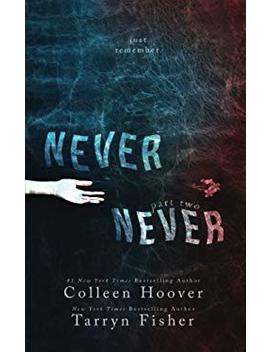 Never Never: Part Two (Volume 2) by Better World Books
