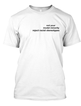 Not Your Model Minority by Teespring