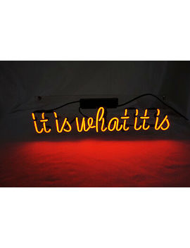 "14""x6""it-is-what-it-is-neon-sign-light-handmade-visual-artwork-home-room-decor by ebay-seller"