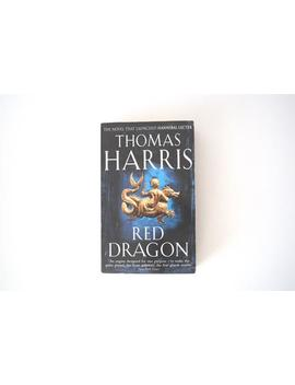 red-dragon-thomas-harris-a-vintage-paperback-book-silence-of-the-lambs-hannibal-lecter-book-1-1993 by etsy