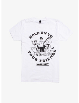 Morrissey Hold On To Your Friends T Shirt by Hot Topic
