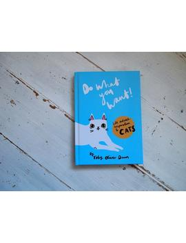 do-what-you-want!-book---an-i-like-cats-book---illustrated-book---inspirational-book---quotes---cats---cat-book-- by etsy