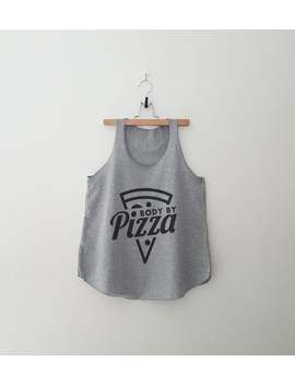 body-by-pizza-shirt-women-graphic-workout-tank-top-with-sayings-tumblr-clothing-shirts-for-teen-teenager-gift-women-printed-tshirt by etsy