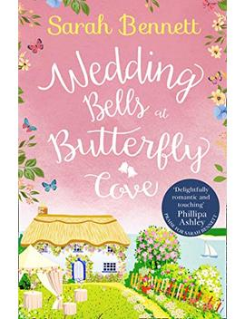 wedding-bells-at-butterfly-cove by world-of-books