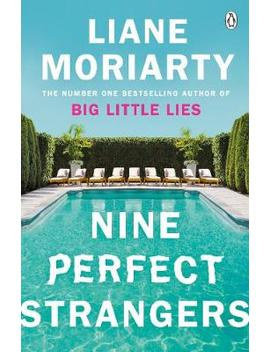 Nine Perfect Strangers (Paperback) by Waterstones