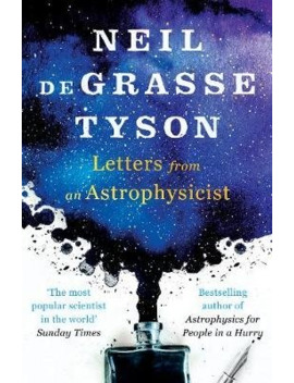 Letters From An Astrophysicist by Wordery