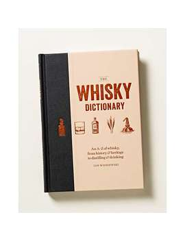 The Whisky Dictionary Book by Olivar Bonas