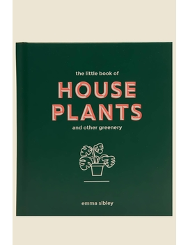 The Little Book Of House Plants by Hardie Grant