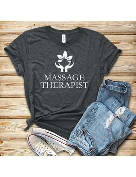 Massage Therapist / Shirt / Hoodie / Tank Top / Massage Therapist / Massage Therapy / Massage Shirt / Masseuse / Spa Shirt by Etsy