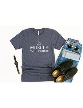 Muscle Whisperer, Unisex Shirt, Massage Therapist Gift, Reflexology Shirt, Masseuse, Physical Therapist by Etsy