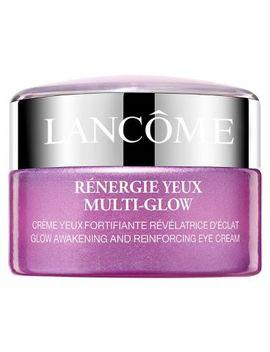 Lancôme Rénergie Yeux Multi Glow Eye Cream by Lancome
